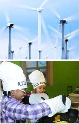Two photos: (top) Spinning blades in a field of wind turbines. (bottom) Two kids with chef's hats and oven mitts cook at a stove.