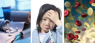 Three images: Photo shows pills and a syringe on a counter. A photo shows an unhappy child with a thermometer in her mouth. A graphic shows a microscopic representation of blood, with rounded red and white floating shapes.